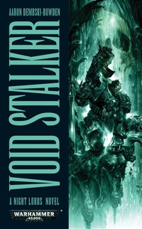 Review: Void Stalker by Aaron Dembski-Bowden