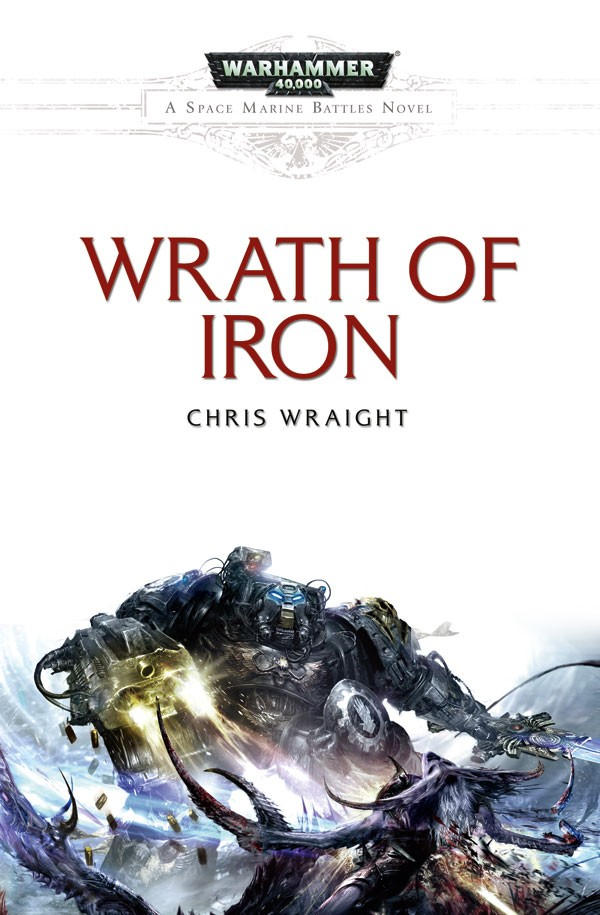 Review: Wrath of Iron by Chris Wraight