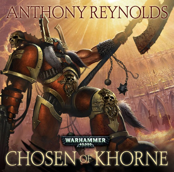 Review: Chosen of Khorne by Anthony Reynolds
