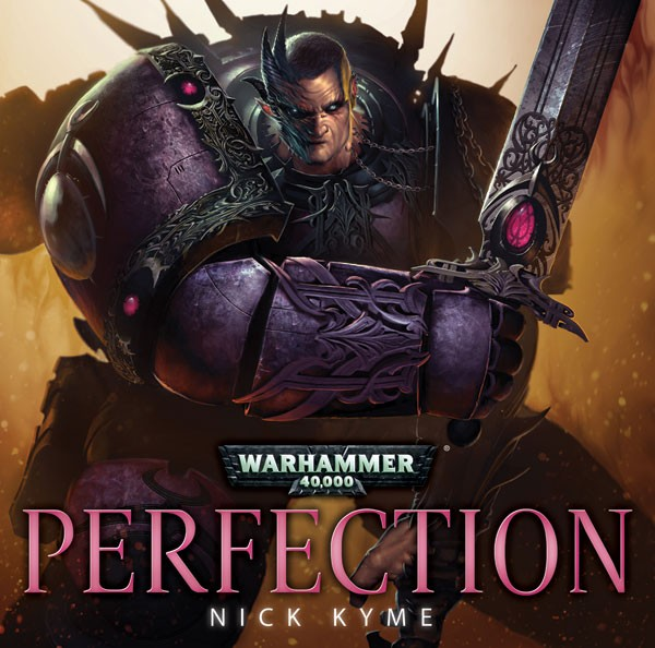 Review: Perfection by Nick Kyme