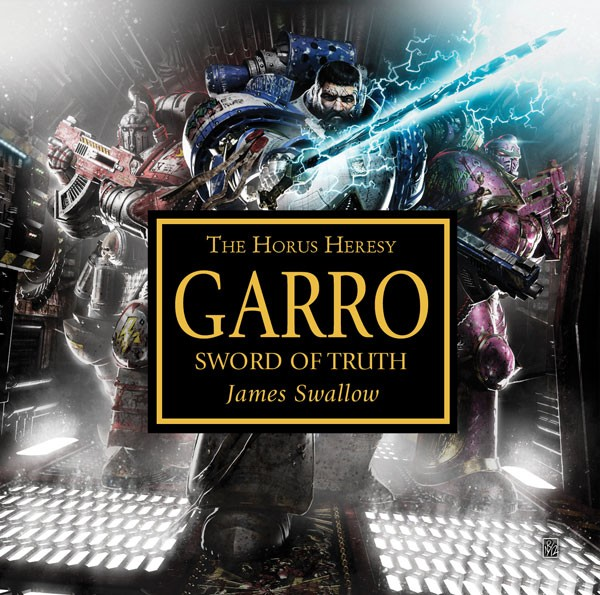 Review – Garro: Sword of Truth by James Swallow