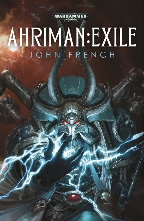 Forbidden Lore – Ahriman: Exile by John French