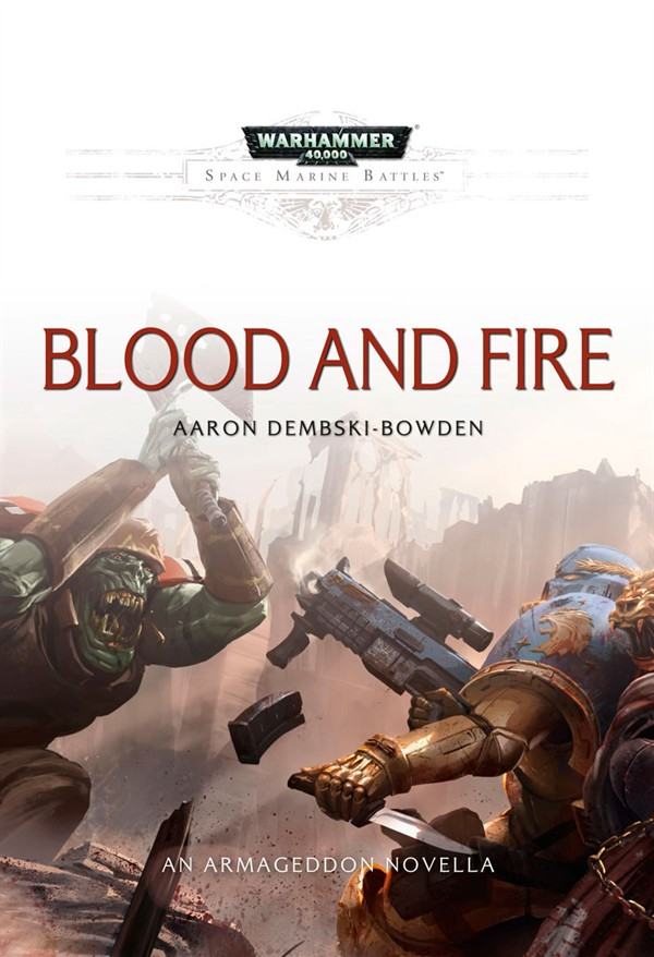 Review: Blood and Fire by Aaron Dembski-Bowden
