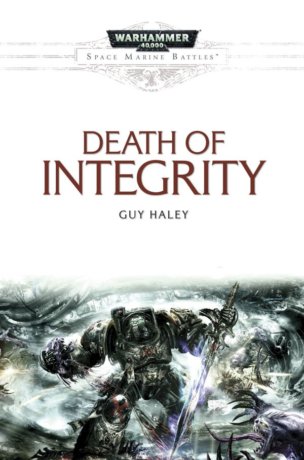 Review: Death of Integrity by Guy Haley