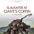 Review: Slaughter at Giant's Coffin by Laurie Goulding