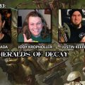 Episode 183: Show of Force – Heralds of Decay